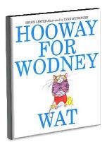 Hooway For Wodney Wat