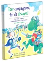 Tous Compangnons, foi de dragon